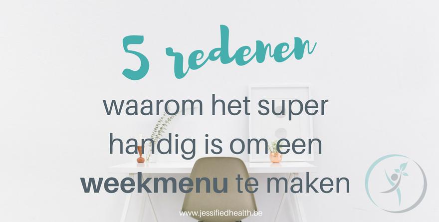 5 redenen om een weekmenu te maken - 5 redenen waarom het super handig is om een weekmenu te maken